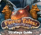 Fierce Tales: The Dog's Heart Strategy Guide 游戏