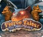 Fierce Tales: The Dog's Heart 游戏