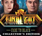 Final Cut: Fade to Black Collector's Edition 游戏
