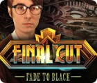 Final Cut: Fade to Black 游戏