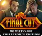 Final Cut: The True Escapade Collector's Edition 游戏