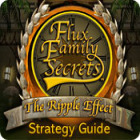 Flux Family Secrets: The Ripple Effect Strategy Guide 游戏