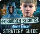 Forbidden Secrets: Alien Town Strategy Guide 游戏