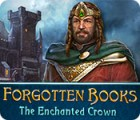 Forgotten Books: The Enchanted Crown 游戏