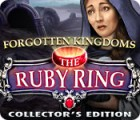 Forgotten Kingdoms: The Ruby Ring Collector's Edition 游戏