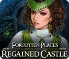 Forgotten Places: Regained Castle 游戏