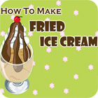 How to Make Fried Ice Cream 游戏