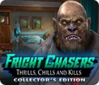 Fright Chasers: Thrills, Chills and Kills Collector's Edition 游戏