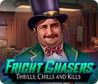 Fright Chasers: Thrills, Chills and Kills 游戏