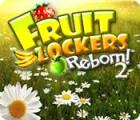Fruit Lockers Reborn! 2 游戏