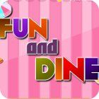 Fun and Dine 游戏
