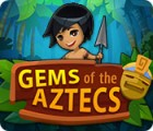 Gems Of The Aztecs 游戏