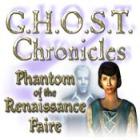 G.H.O.S.T Chronicles: Phantom of the Renaissance Faire 游戏