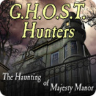 G.H.O.S.T. Hunters: The Haunting of Majesty Manor 游戏