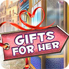 Gifts For Her 游戏