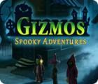 Gizmos: Spooky Adventures 游戏