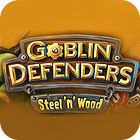 Goblin Defenders: Battles of Steel 'n' Wood 游戏