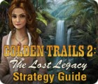Golden Trails 2: The Lost Legacy Strategy Guide 游戏