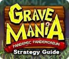 Grave Mania: Pandemic Pandemonium Strategy Guide 游戏