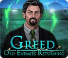 Greed: Old Enemies Returning 游戏