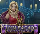 Grim Facade: The Message 游戏