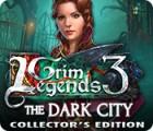 Grim Legends 3: The Dark City Collector's Edition 游戏