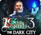 Grim Legends 3: The Dark City 游戏