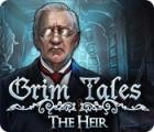 Grim Tales: The Heir 游戏