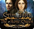Grim Tales: The Stone Queen 游戏
