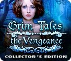Grim Tales: The Vengeance Collector's Edition 游戏
