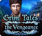 Grim Tales: The Vengeance 游戏