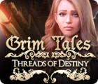 Grim Tales: Threads of Destiny 游戏