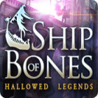 Hallowed Legends: Ship of Bones 游戏
