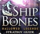 Hallowed Legends: Ship of Bones Strategy Guide 游戏