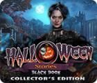 Halloween Stories: Black Book Collector's Edition 游戏