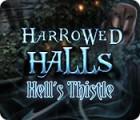 Harrowed Halls: Hell's Thistle 游戏
