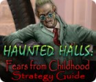 Haunted Halls: Fears from Childhood Strategy Guide 游戏