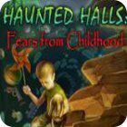 Haunted Halls: Fears from Childhood Collector's Edition 游戏