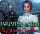 Haunted Halls: Nightmare Dwellers 游戏