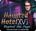Haunted Hotel: Beyond the Page Collector's Edition 游戏