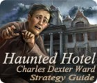 Haunted Hotel: Charles Dexter Ward Strategy Guide 游戏