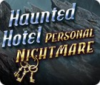 Haunted Hotel: Personal Nightmare 游戏