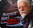 Haunted Hotel: The Axiom Butcher 游戏