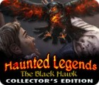 Haunted Legends: The Black Hawk Collector's Edition 游戏