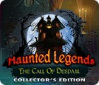 Haunted Legends: The Call of Despair Collector's Edition 游戏
