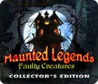 Haunted Legends: Faulty Creatures Collector's Edition 游戏