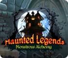 Haunted Legends: Monstrous Alchemy 游戏