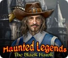 Haunted Legends: The Black Hawk 游戏