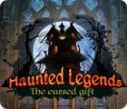 Haunted Legends: The Cursed Gift 游戏