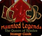 Haunted Legends: The Queen of Spades Strategy Guide 游戏